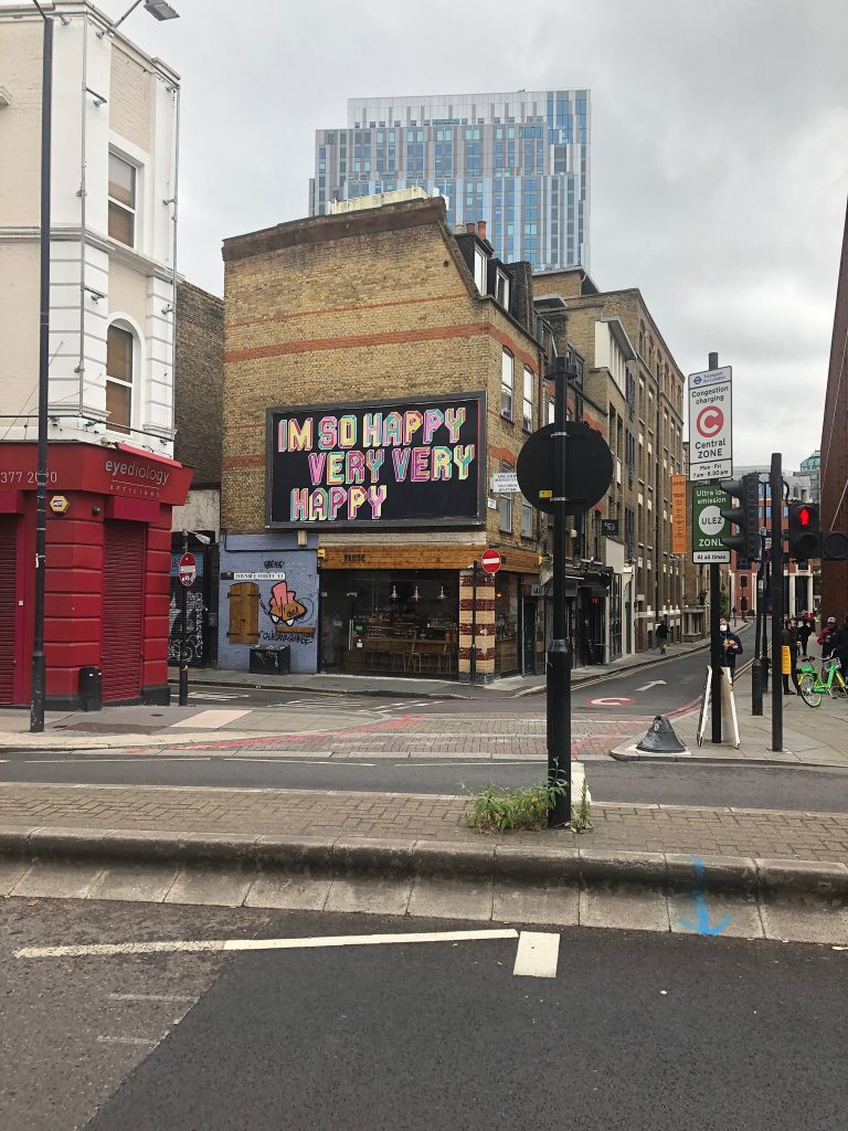 I am so Happy Very Very Happy Brick Lane Street Art Graffiti